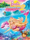 芭比之美人鱼历险记2 高清版